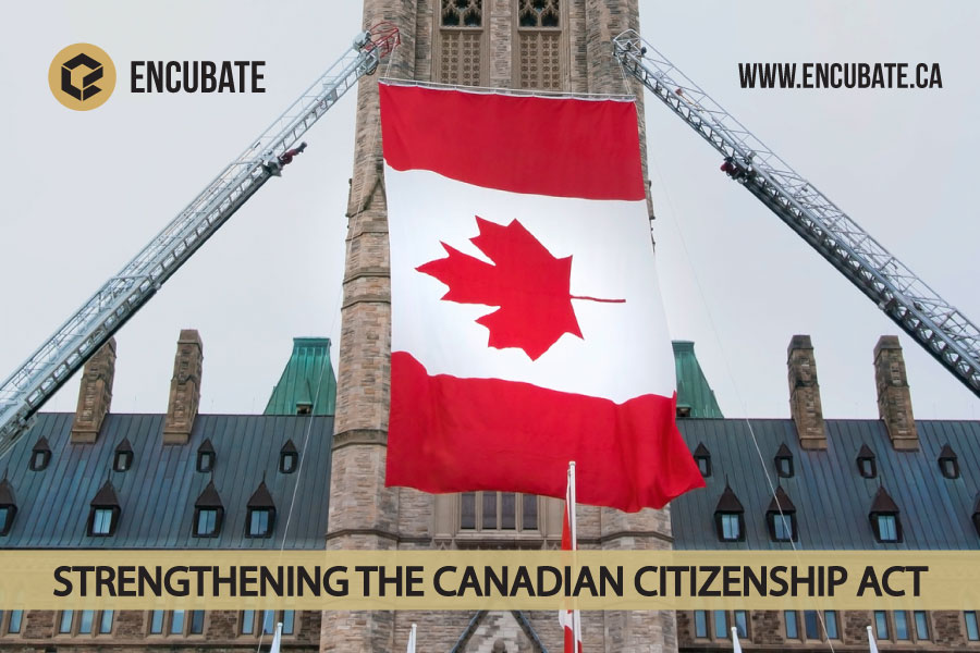 STRENGTHENING THE CANADIAN CITIZENSHIP ACT